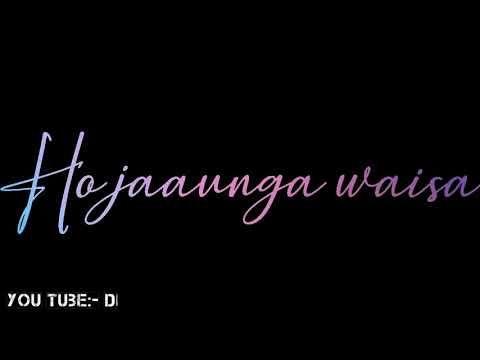 Chahoge Tum Jaisa Song WhatsApp Status Video 😍 Love Song ...