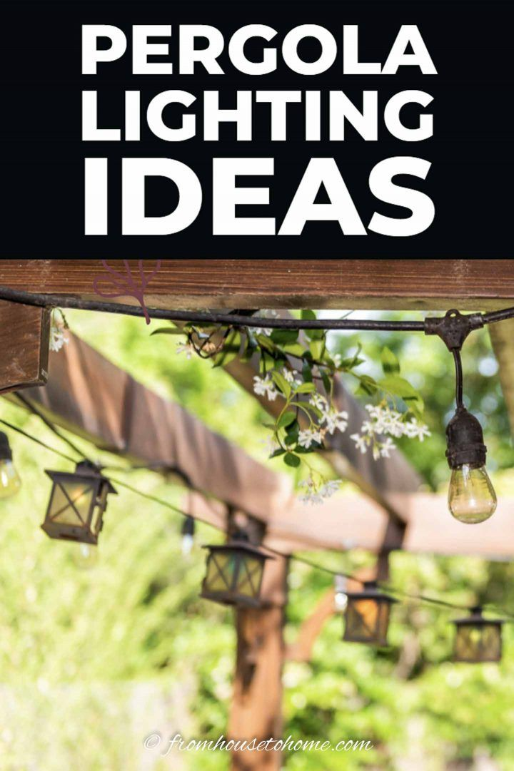 Photo of Outdoor Pergola Lighting Ideas – Gardening @ From House To Home