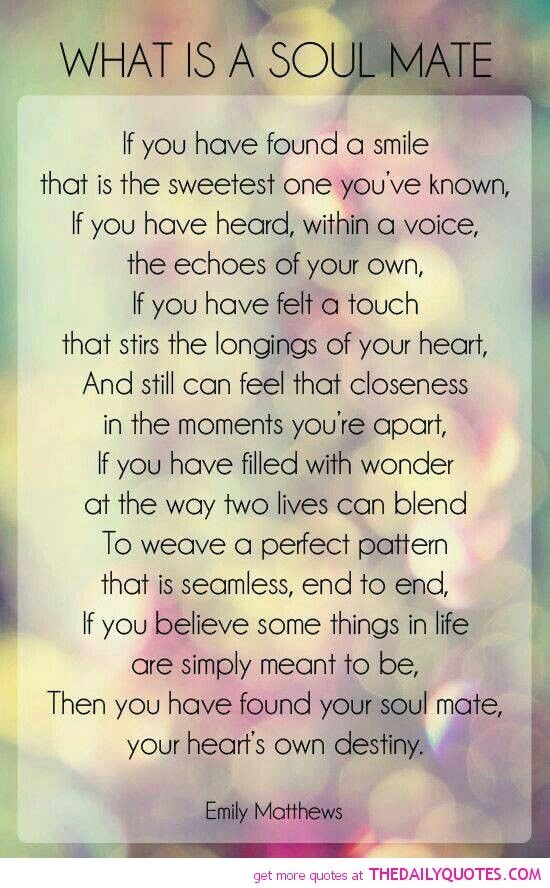 What Is A Soul Mate Söz Pinterest Love Quotes Relationship