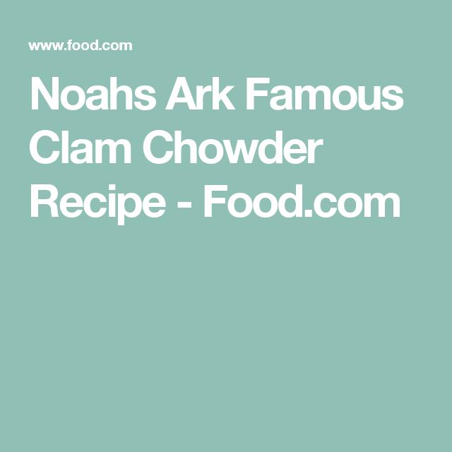 Noahs ark famous clam chowder receta noahs ark famous clam chowder forumfinder Gallery