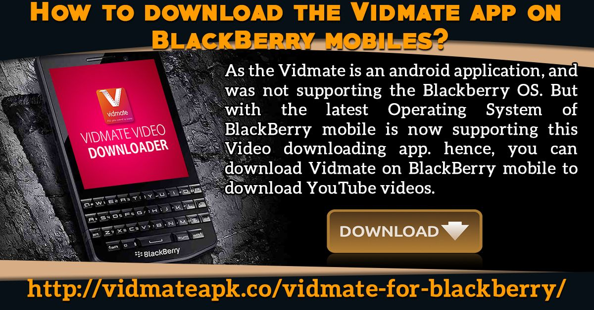 Vidmate video downloader for the blackberry mobiles vidmate video vidmate video downloader for the blackberry mobiles vidmate video downloader is an amazing app that makes the downloading of the video files possi ccuart Choice Image