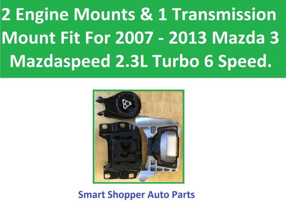 2 Engine 1 Transmission Mounts Fit 2007 2008 2013 Mazda 3 Mazdaspeed 2 3turb Aftermarketproducts Engineering Mazda Transmission