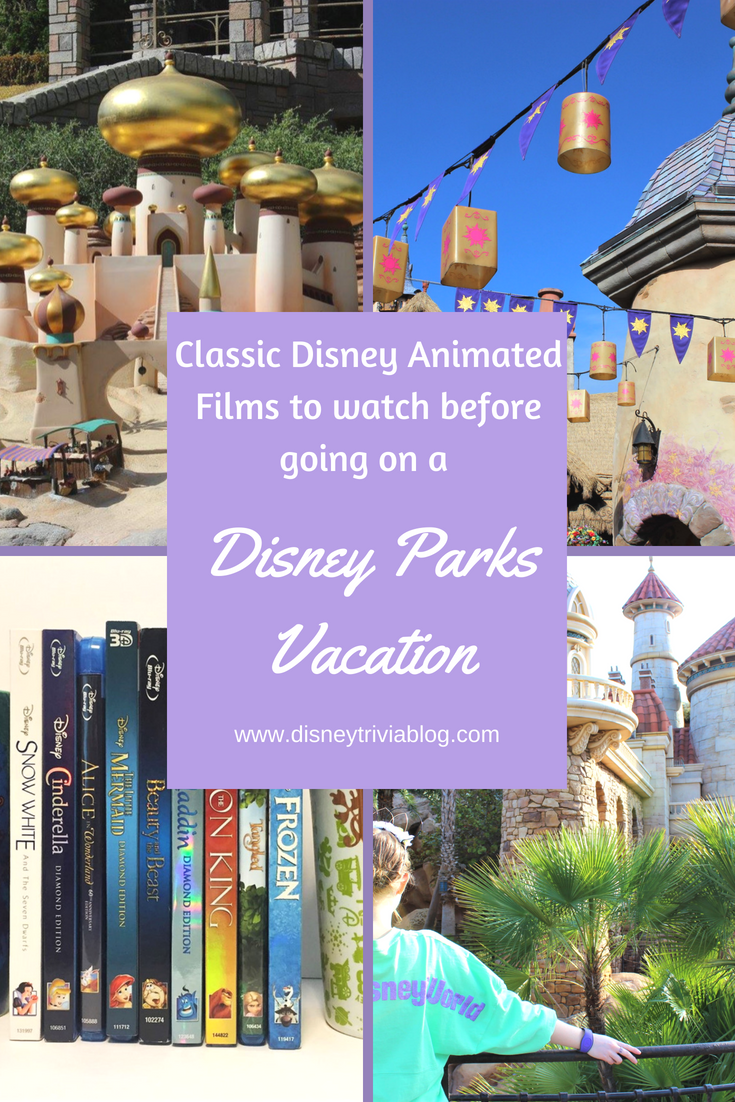 Classic Disney Animated Films To Watch Before A Disney Parks Vacation Disney Parks Disney Animated Films Classic Disney Movies