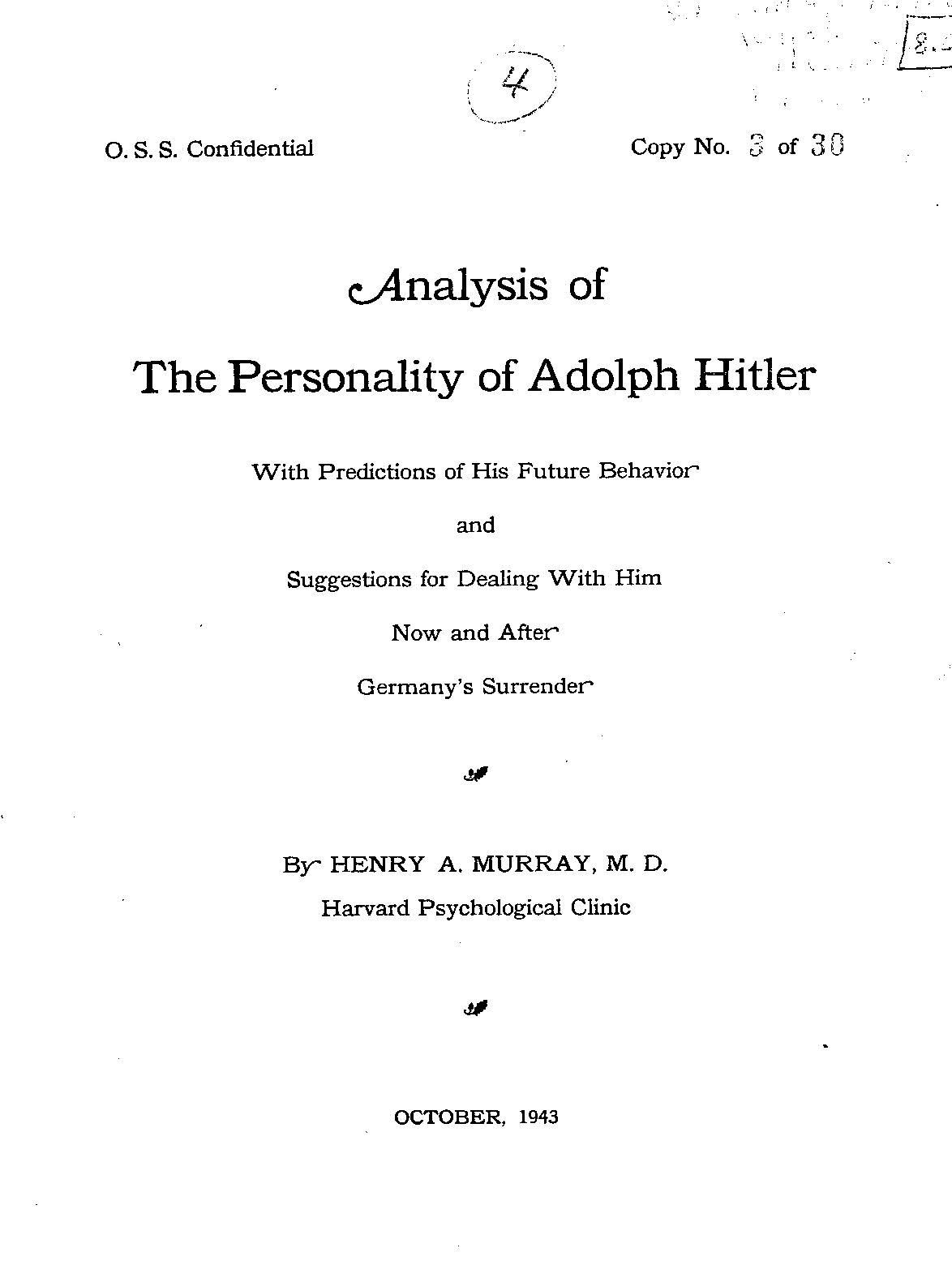Analysis of the Personality of Adolph Hitler - Murray, Henry A. A confidential report by the proto-CIA Keywords: nazism; world war II; hitler Downloads: 41,594 4.00 out of 5 stars 4.00 out of 5 stars 4.00 out of 5 stars 4.00 out of 5 stars(4 reviews)