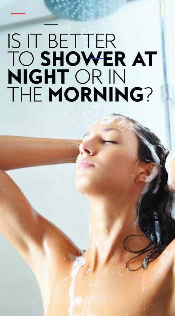 Is it better to shower at night or in the morning? <a class=pintag href=/explore/showering/ title=#showering explore Pinterest>#showering</a> <a class=pintag href=/explore/hairtips/ title=#hairtips explore Pinterest>#hairtips</a> <a class=pintag href=/explore/haircare/ title=#haircare explore Pinterest>#haircare</a> <a class=pintag href=/explore/shower/ title=#shower explore Pinterest>#shower</a> <a class=pintag href=/explore/hair/ title=#hair explore Pinterest>#hair</a> Is it better to shower a