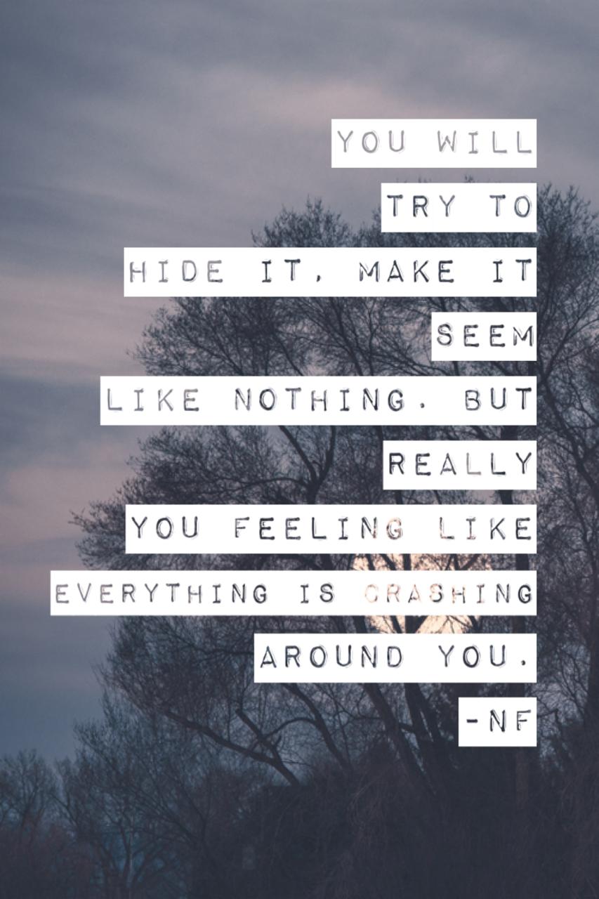 Nf Lyrics Music Quotes Lyrics Nf Lyrics Nf Quotes