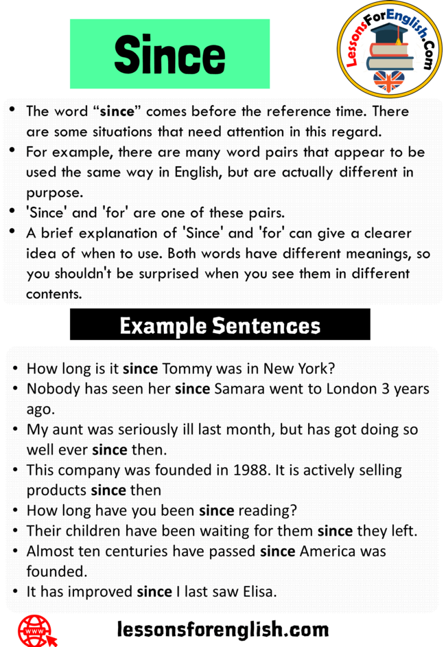 Uses Since In A Sentence Definition And 8 Example Sentences With Since The Word Since Comes Bef Learn English Vocabulary Words To Use English Writing Skills