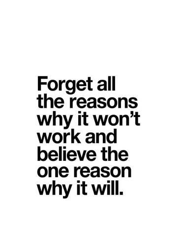 'Forget All The Reasons Why it Wont Work' Giclee Print - Brett Wilson | Art.com