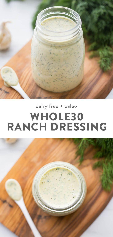 Whole30 Ranch Dressing Dump Ranch Paleo Dairy Free Recipe