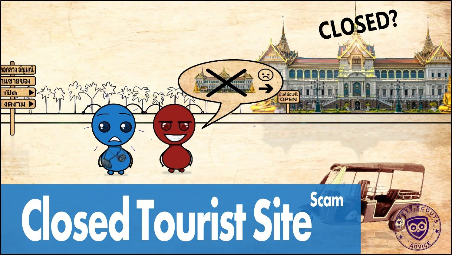 Closed Tourist Site Scam - Safety Scouts Advice - Episode 13 [HD,4K]