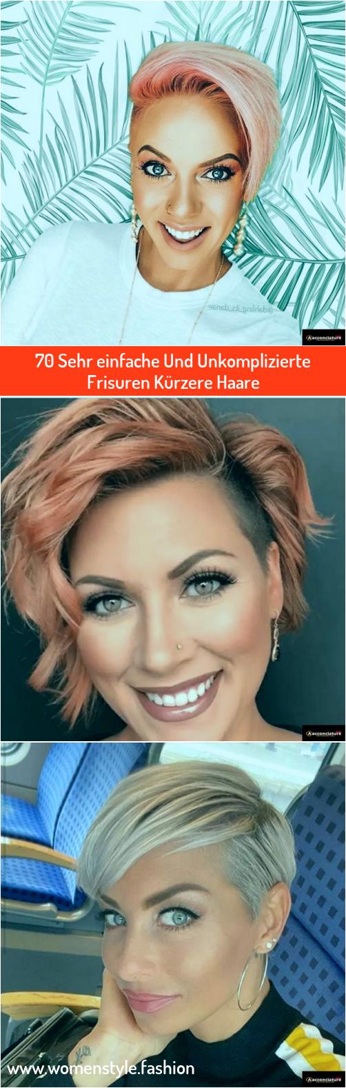 70 Sehr Einfache Und Unkomplizierte Frisuren Kurzere Haare In 2020 Frisuren Kurzhaar Frisuren Kurz Frisuren