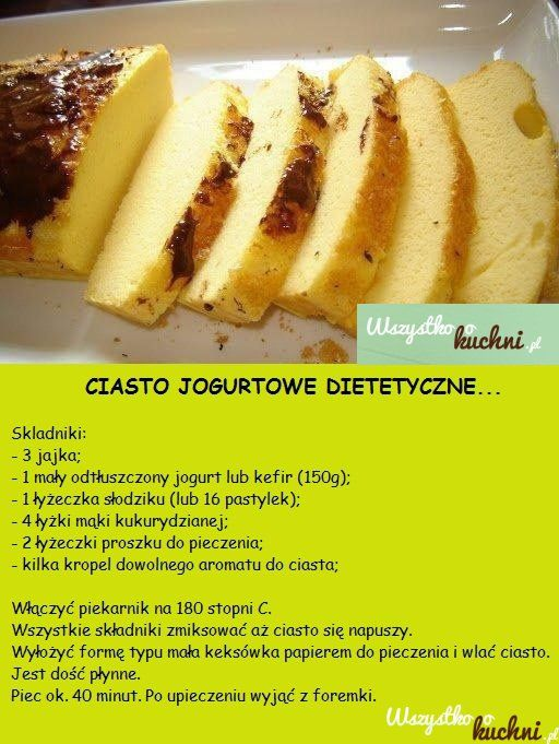 Przepis na dietetyczne ciasto jogurtowe...