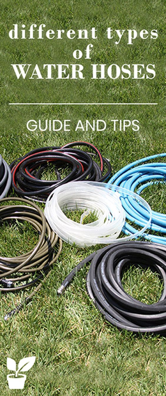 Different Types of water hoses 2020 choosing the right