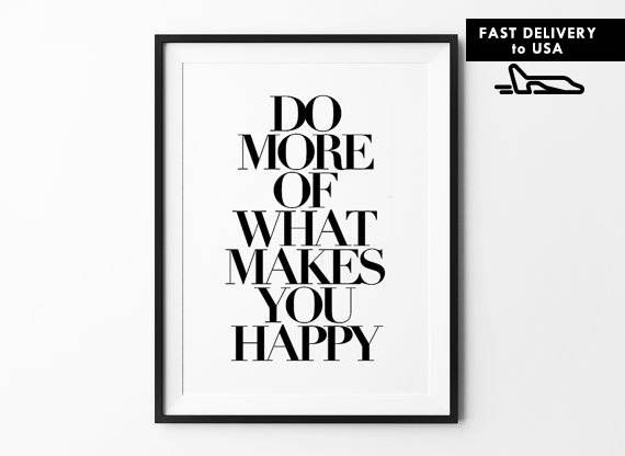 Wall Art Do more of what makes you happy black text Wall Print  Decor