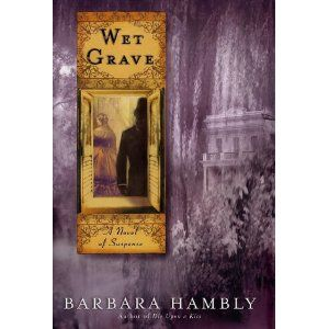 Wet Grave by Barbara Hambly (All of the Benjamin January books set in Louisiana are great but this is my favorite.)