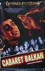 Cabaret Balkan (Bure baruta) - Rotten Tomatoes
