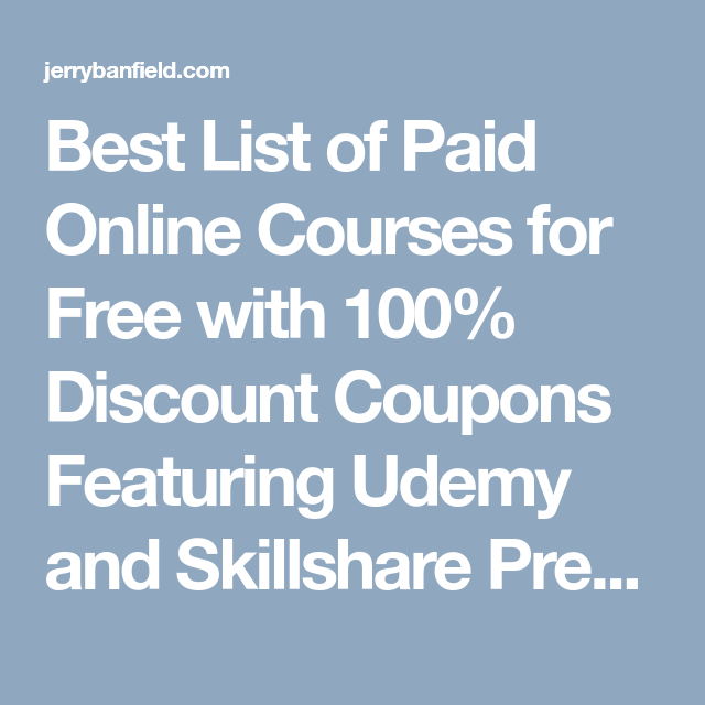 Best List Of Paid Online Courses For Free With 100