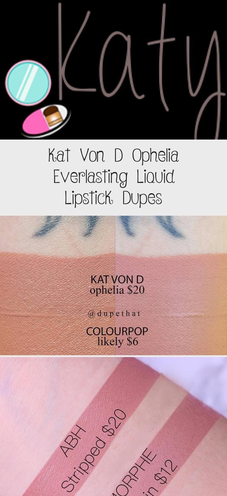Kat Von D Ophelia Everlasting Liquid Lipstick Dupes