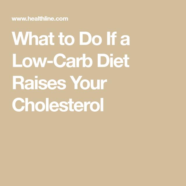 does a low carb diet raise cholesterol