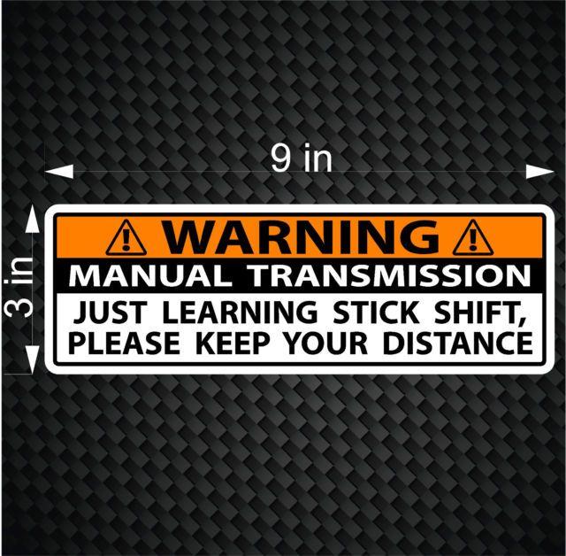 Warning bumper sticker stick shift learning manual transmission vinyl jdm decal
