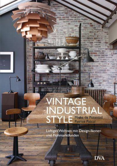 Industriemöbel vintage industrial style industrial style die besten
