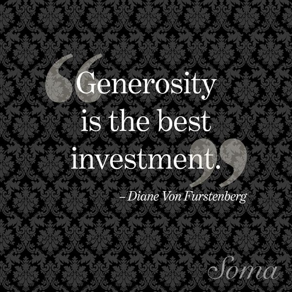 Generosity Is The Best Investment We Support Many Local Charities Www Corporatetravelagency Net Motivation Citation Et Phrase