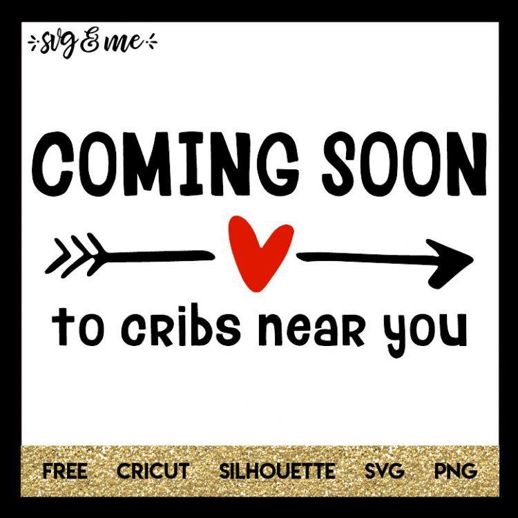 Coming Soon to Cribs Near You Baby silhouette, Cricut