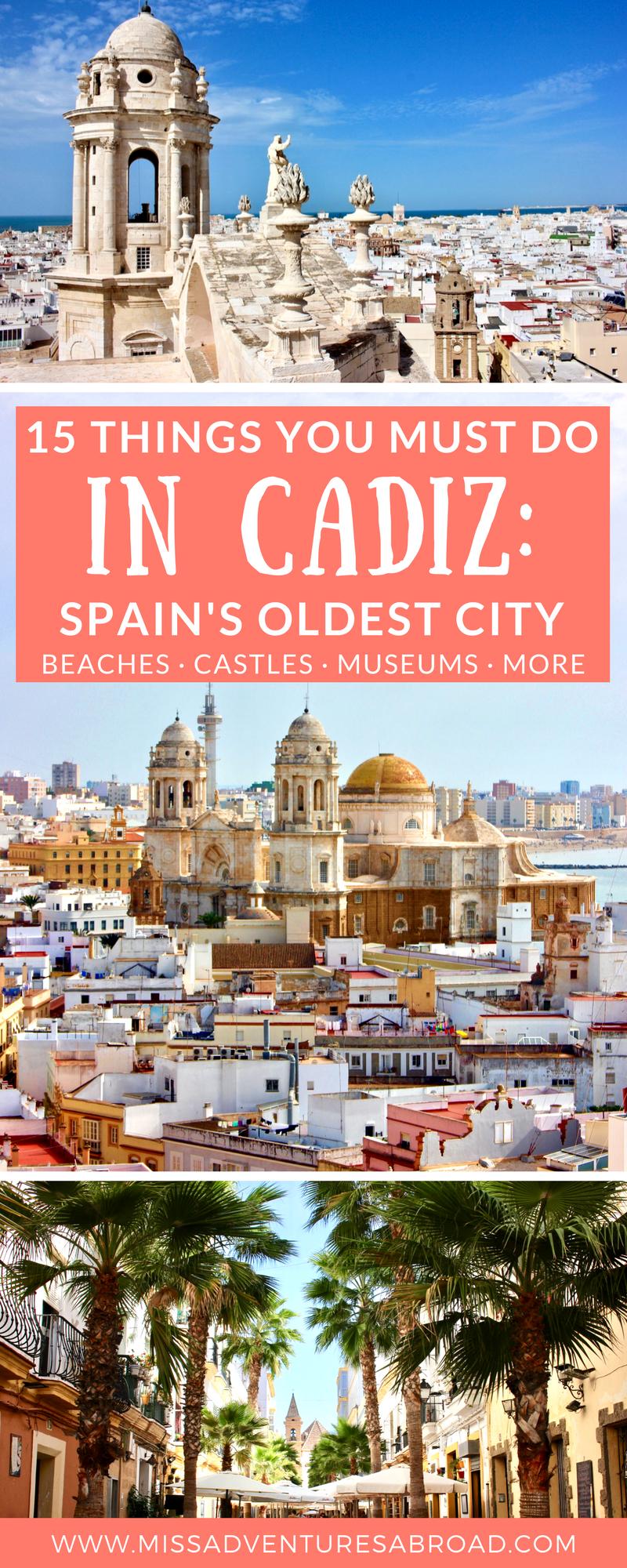 15 Cool Things To Do In Cádiz: Spain's Oldest City #spanishthings