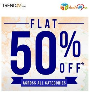 471a03c20d1be Trendin Freedom Sale - Flat 50% off + Additional Cashback (All categories)