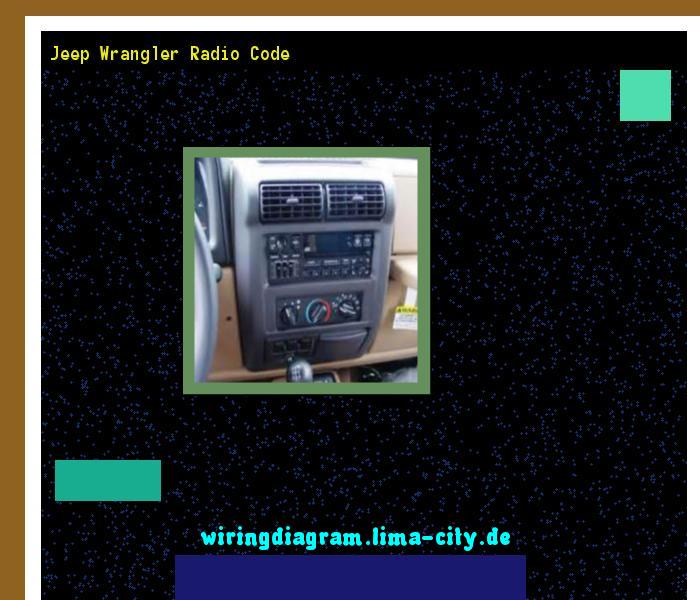 Jeep Wrangler Radio Code Wiring Diagram 18352 Amazing Wiring Diagram Collection Jeep Wrangler Radio Coding