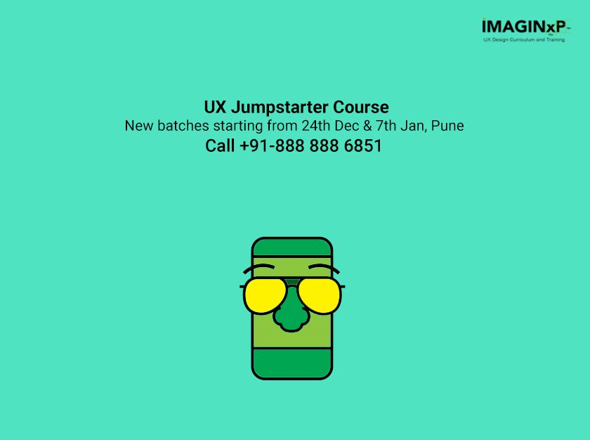 Ux Jumpstarter Courses In Pune New Batches Starting From 24th Dec And 7th Jan Ux Design Course Design Thinking Ux Design