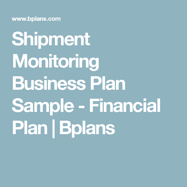 Shipment Monitoring Business Plan Sample  Financial Plan  Bplans