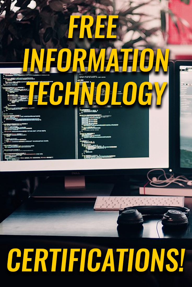 Getting Into Information Technology Then You Need These Free It Certifications Information Technology Technology Online Education