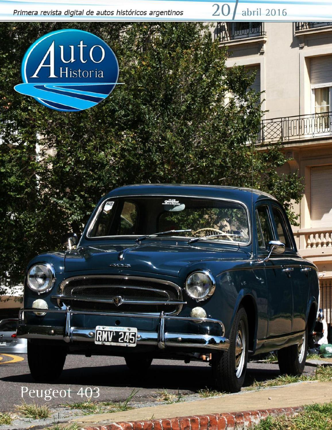 Autohistoria, la revista digital de los autos históricos argentinos. Edición nº 20, abril 2016