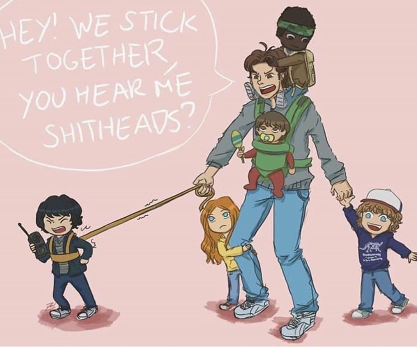 Steve Harrington And The Party Mike Dustin Lucas Will And Max I Bet Mike Is Trying To Ge Stranger Things Quote Stranger Things Kids Stranger Things Funny