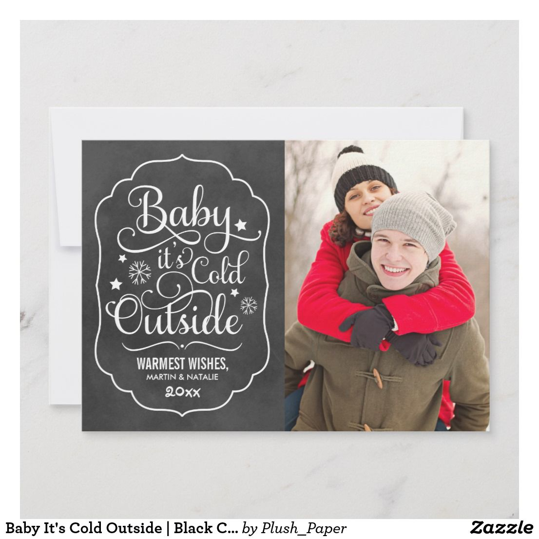 Baby its cold outside black chalkboard photo holiday card