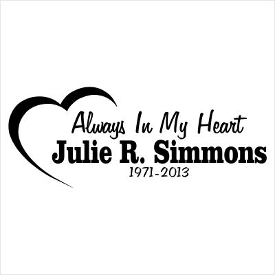 Style Always In My Heart Window Decals From Each I - Window decals in memory of