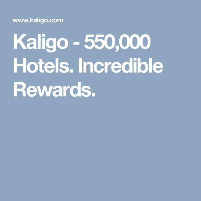 Kaligo 550 000 Hotels Incredible Rewards The Incredibles