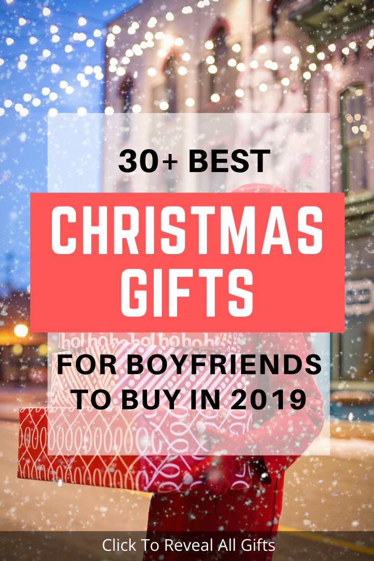 Best Christmas Gifts For Boyfriends 2019 Amazing Collection Christmas Gifts For Boyfriend Boyfriend Gifts Christmas Fun