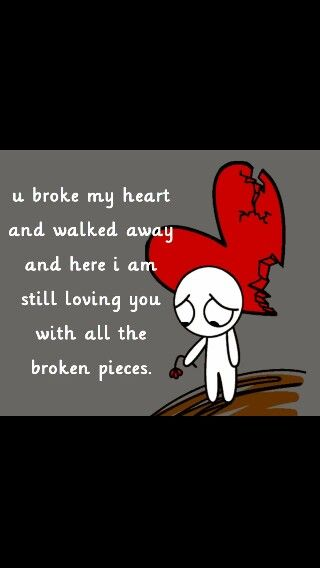 U Broke My Heart Wallpaper Quotes My Heart Quotes Heart Quotes