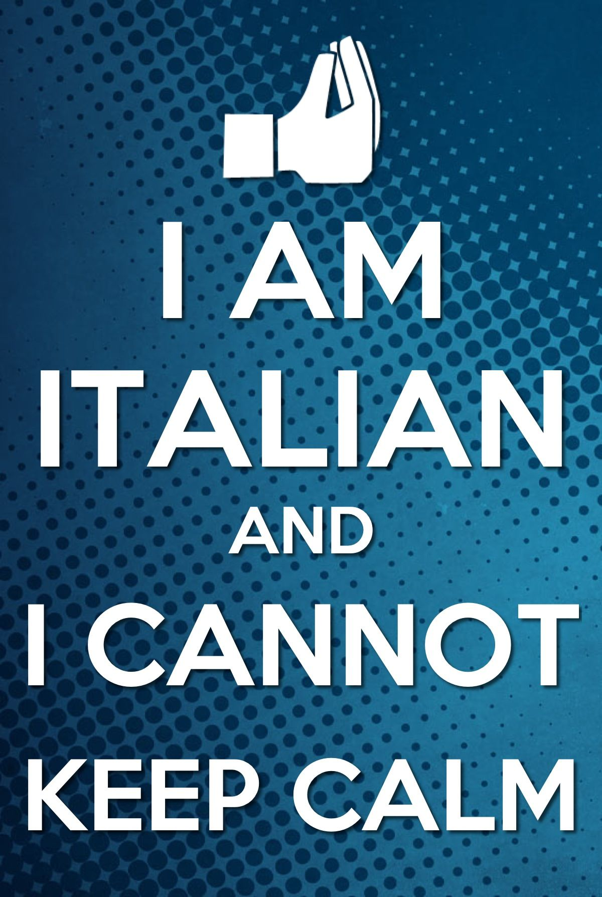 I'm not Italian  just want u to know