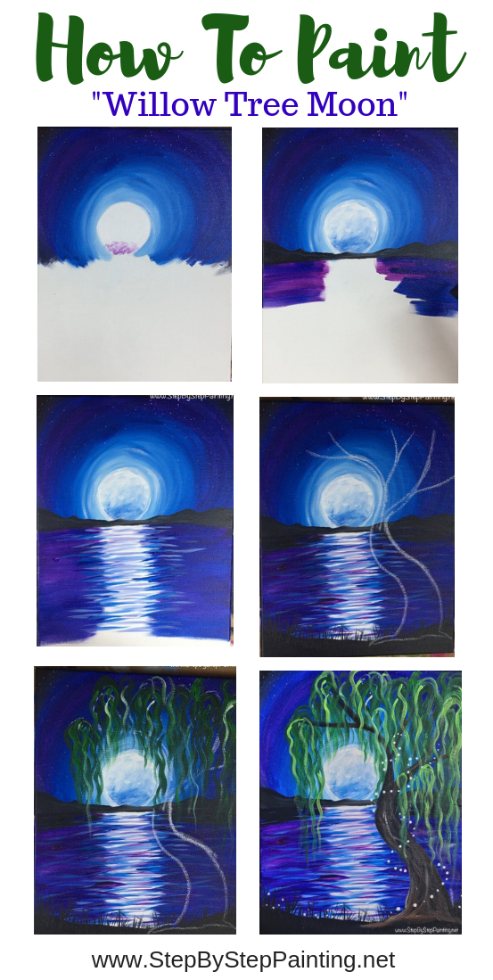 How To Paint Willow Tree Moon Acrylic Painting Tutorials Simple Paintings