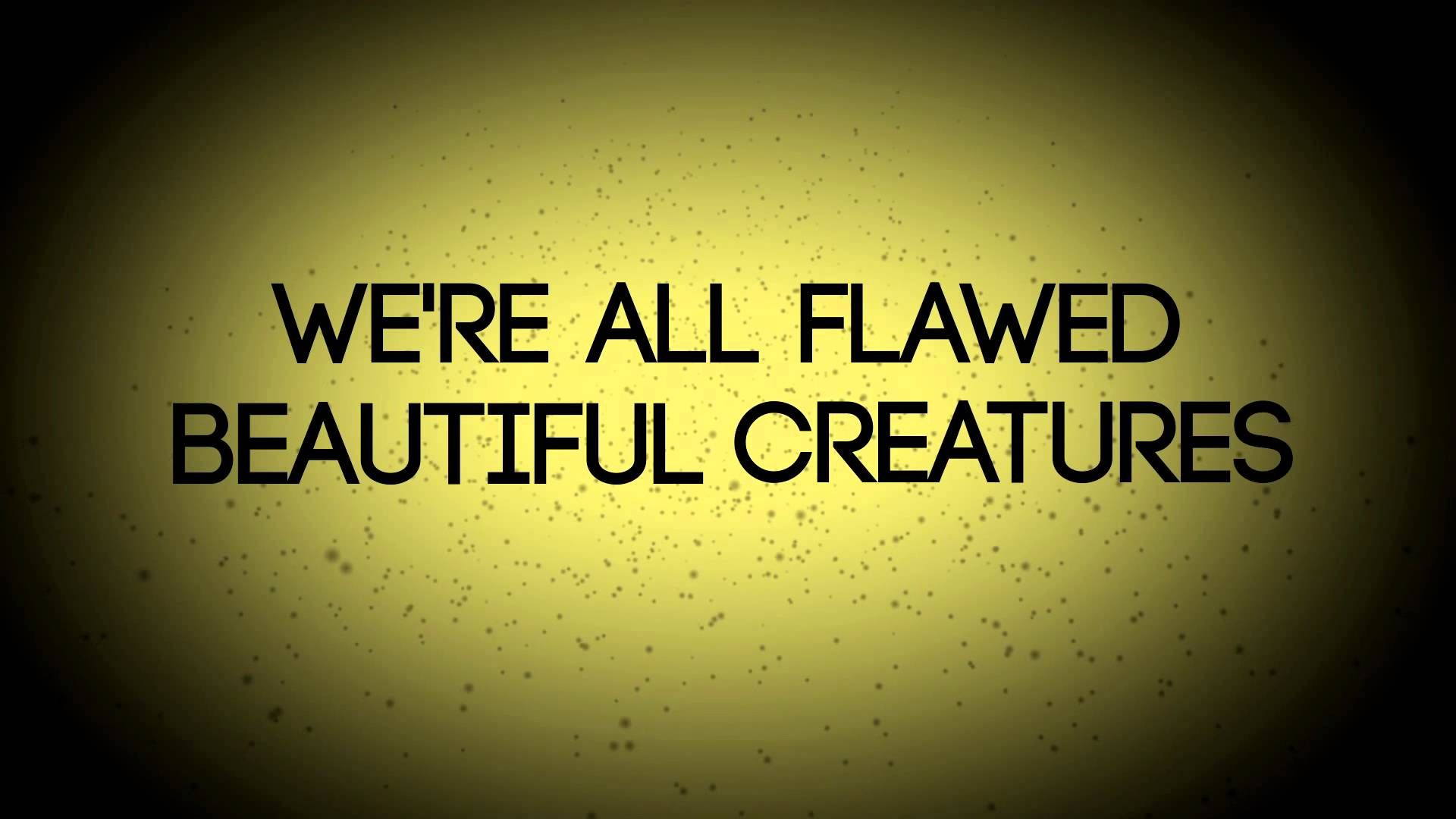 Stacy Barthe Flawed Beautiful Creatures We are all flawed
