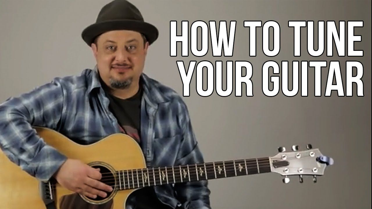 How to Tune Your Guitar For Beginners Guitar Play