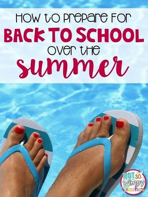to Prepare for Back to School Over Summer Break  Not So Wimpy Teacher How to Prepare for Back to School Over Summer Break  Not So Wimpy Teacher How to Prepare for Back to...