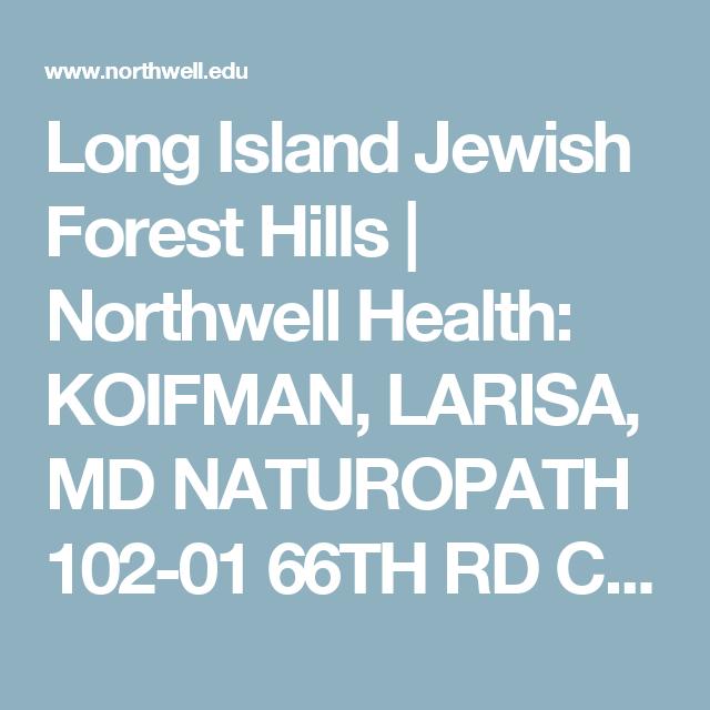 Long Island Jewish Forest Hills | Northwell Health: KOIFMAN