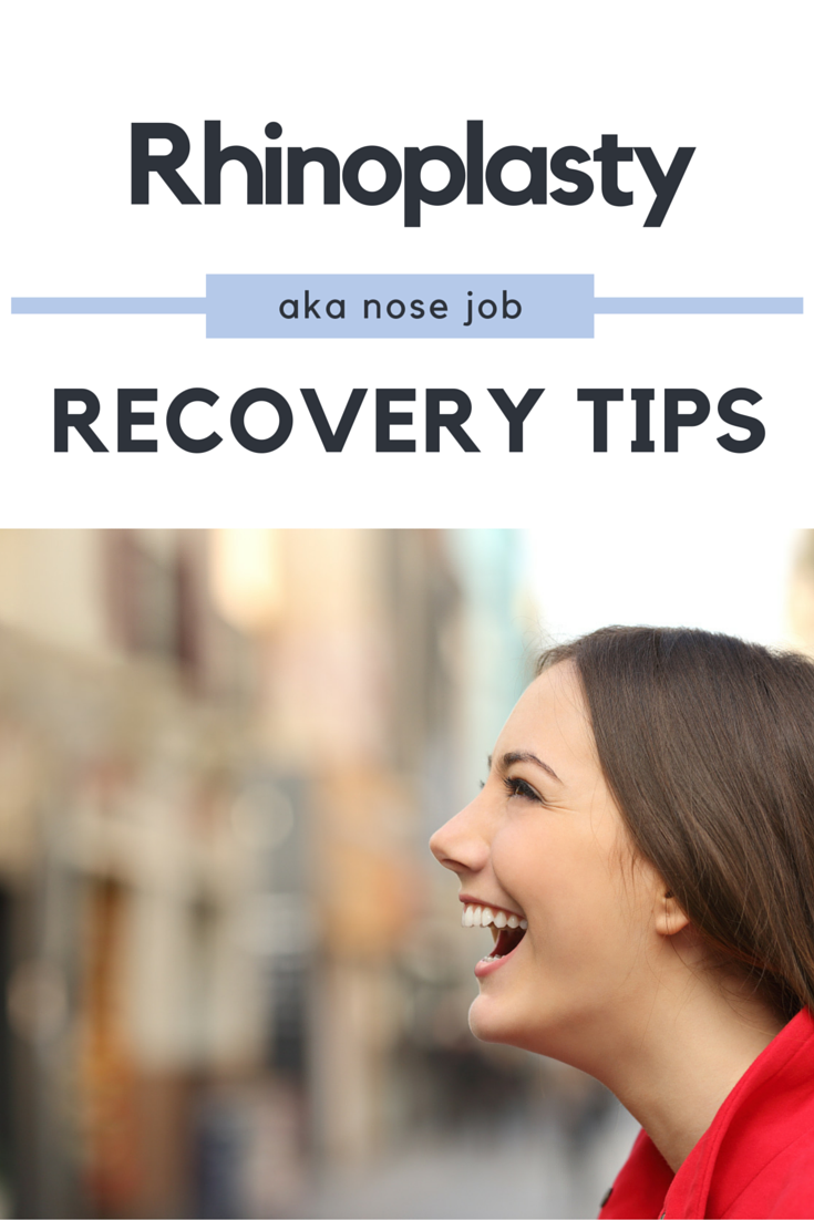 Rhinoplasty Recovery Tips BEST Rhinoplasty Recovery Tips | Post nose job tips and tricks to make recovery quick and easy.BEST Rhinoplasty Recovery Tips | Post nose job tips and tricks to make recovery quick and easy.