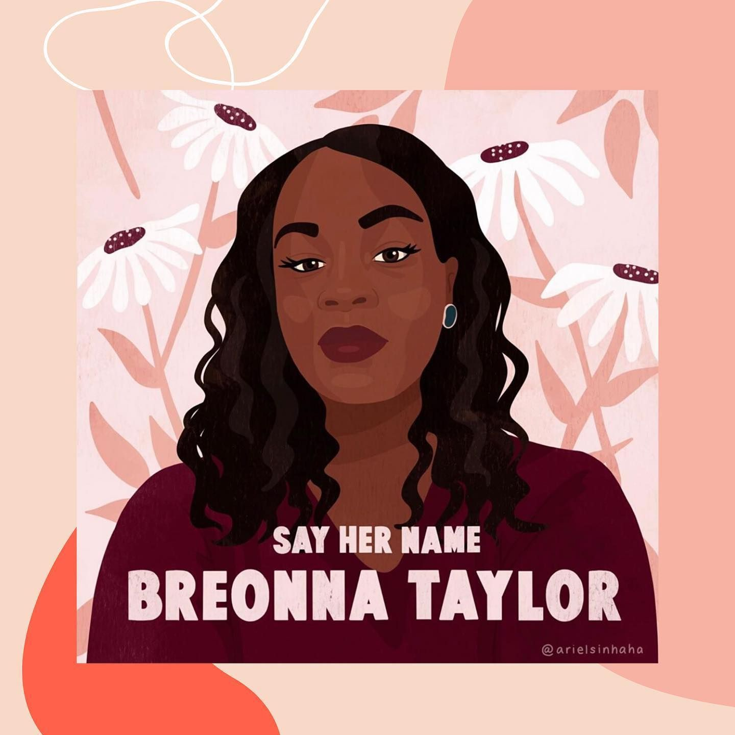 Today Should Have Been Breonna Taylor S 27th Birthday Her Killers Have Still Not Been Charged Visit The Li In 2020 Black Lives Matter Art Say Her Name Breonna Taylor