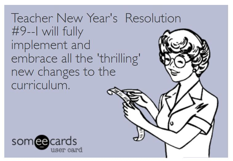 teacher humor new years resolution on curriculum changes