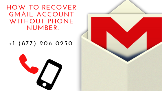 Now Recover Your Gmail Account Will Become More Easy Dial 1 877